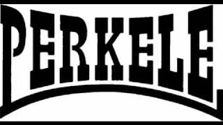 Perkele - Hang em high