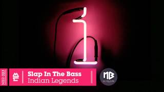 Slap In The Bass - Indian Legends (PLEA$URE Remix)