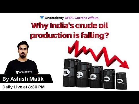 Why India crude oil production is reducing? | UPSC CSE | Ashish Malik