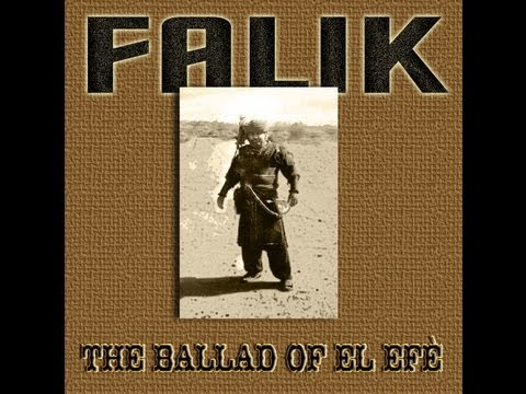 The Ballad of el Efe by Falik (2005)