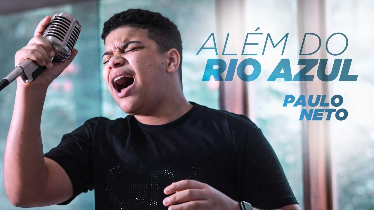 Paulo Neto - Além do Rio Azul (Cover)