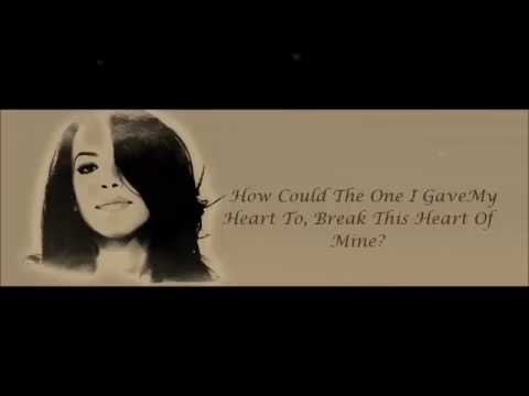 Aaliyah - The One I Gave My Heart To Lyrics HD