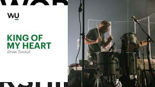King Of My Heart - Bethel Music Drum Tutorial