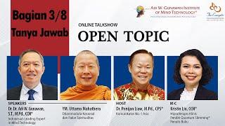 'Open Topic' Online Talkshow - Tanya Jawab (Bagian 3/8)
