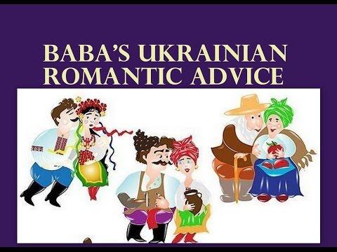 Ukrainian Baba's Romantic Advice