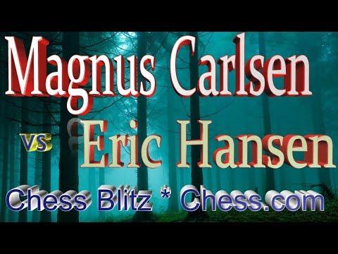 ♚ Magnus Carlsen vs Eric Hansen 🔥 Chess Blitz Matchup on Chess.com  October 26, 2017