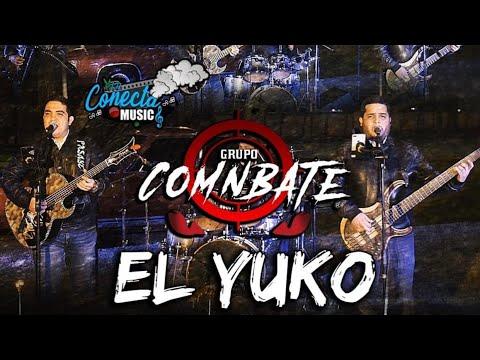 Grupo Comnbate - El Yuko (envivo2020)