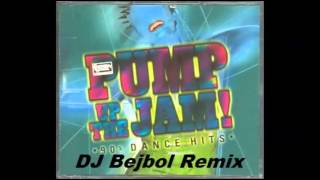 Technotronic -  Pump Up The Jam Bejbol 'Future' Remix