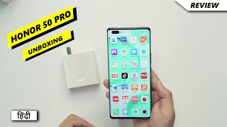 Honor 50 Pro Unboxing Hindi   Price in India