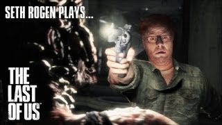 Seth Rogen Plays The Last Of Us