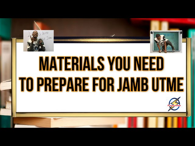 12 Materials You Need To Prepare And Pass Jamb