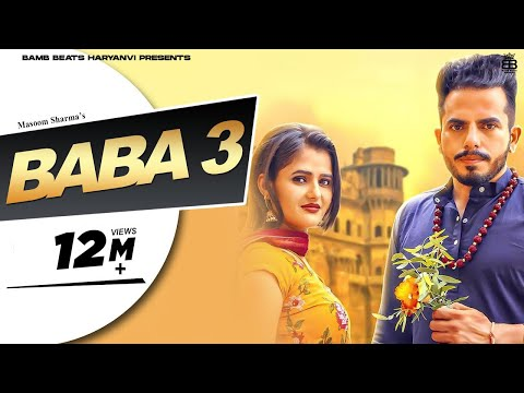 BABA 3 - Official | Masoom Sharma | MK Chaudhary, Anjali Raghav | New Haryanvi Songs Haryanavi 2019