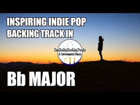 Inspiring Indie Pop Backing Track In Bb Major