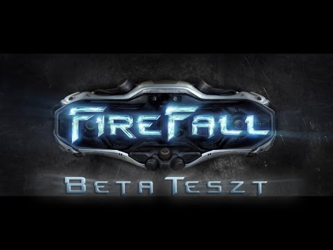 FireFall - Béta bemutató