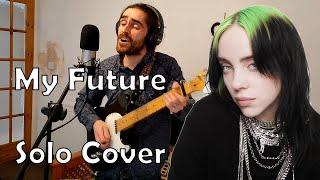 My Future (solo cover) - Sam Austin
