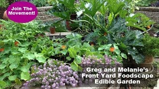 Greg and Melanie's Front Yard Foodscape - Edible Garden