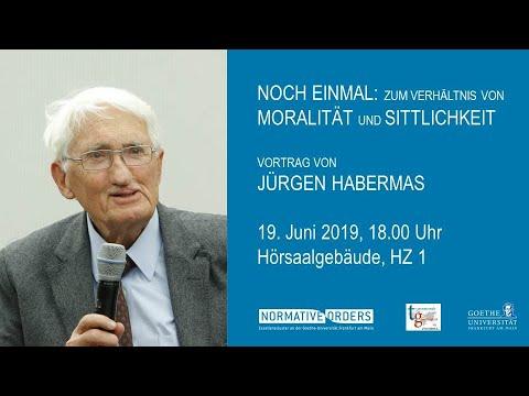 Noch Einmal Zum Verhaltnis Von Moralitat Und Sittlichkeit Vortrag Von Jurgen Habermas Youtube