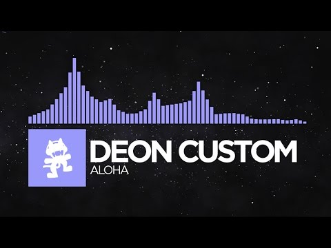 [Future Bass] - Deon Custom - Aloha [Monstercat Release]
