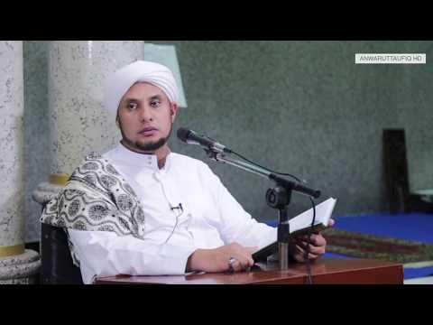 AKHLAQ PARA ORANG SHOLEH | HABIB JAMAL BIN TOHA BA'AGIL