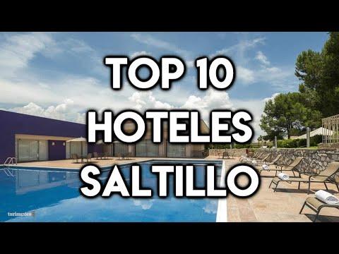 Top 10 Hoteles en la ciudad de Saltillo