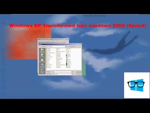 Speed Transformation Windows XP To Windows 2000