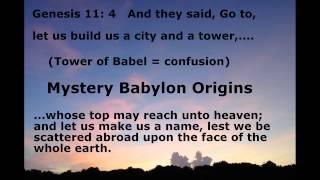 Mystery Babylon Religion & Tower of Babel Pt I