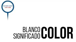Blanco - Significado del color Blanco ✔