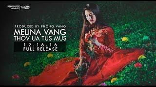 MELINA VANG - 'Thov Ua Tus Mus' (New Song PREVIEW)
