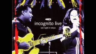 Incognito - Still A Friend Of Mine (live)