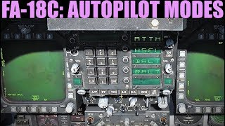 FA-18C Hornet: Autopilot Modes Tutorial | DCS WORLD