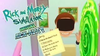 A VR GAME ABOUT THAT SHOW YOU LIKE! | Rick and Morty Simulator VIRTUAL RICK-ALITY #1