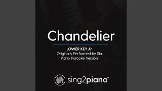 Chandelier (Lower Key Ab) (Originally Performed By Sia) (Piano Karaoke Version)