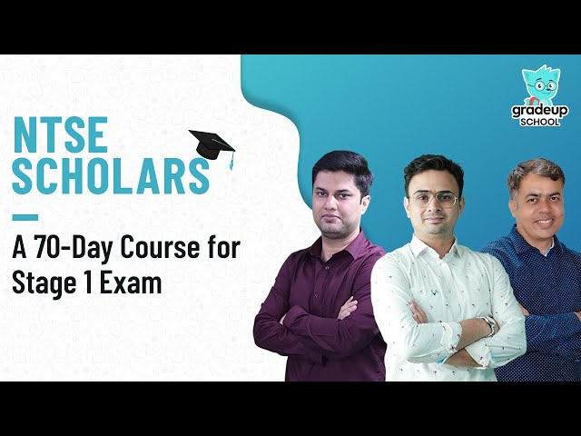 NTSE Scholars: A 70-Day Course for Stage 1 Exam