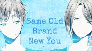 HD | Nightcore - Same Old Brand New You [A1]