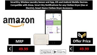 SmartDry Wireless Laundry Sensor and App, iOS and Android Mobile Devices. Compatible with Alexa