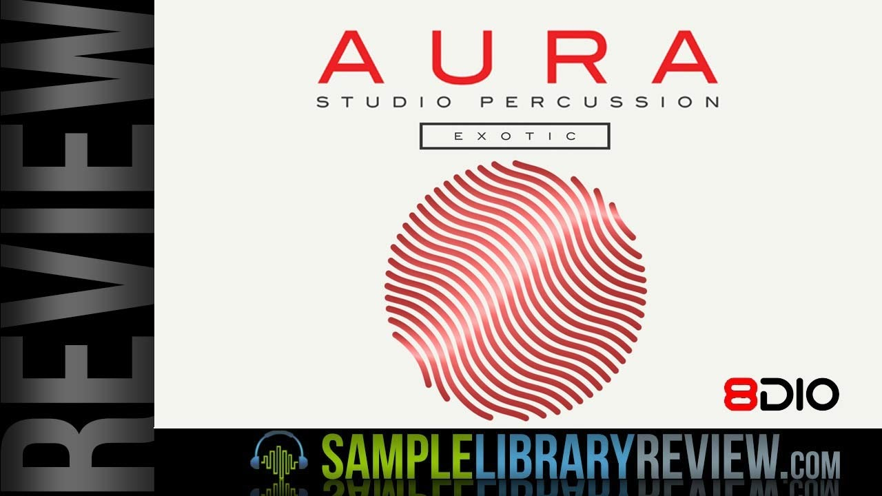 review  aura tonal exotic studio percussion by 8dio