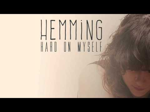Hemming - Hard On Myself (AUDIO)