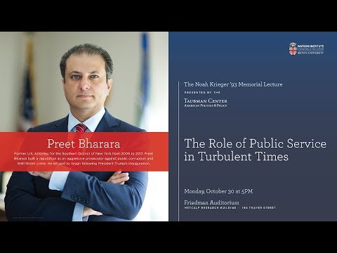 Preet Bharara ─ The Role of Public Service in Turbulent Times