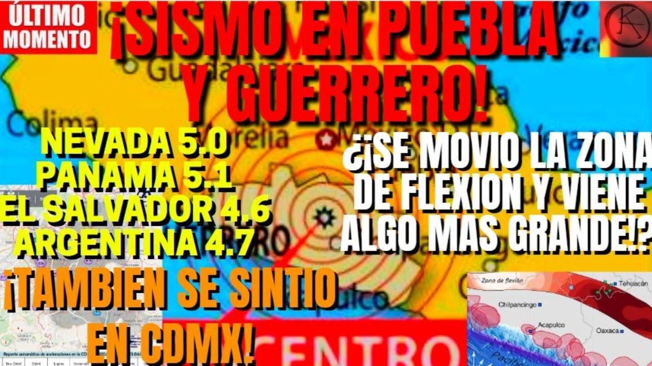 ¡SISMO EN GUERRERO SE MUEVE LA ZONA DE FLEXIÓN Y CDMX ¡ALERTA SISMICA Y PRONOSTICO GLOBAL!