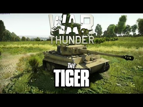 War Thunder - The Tiger