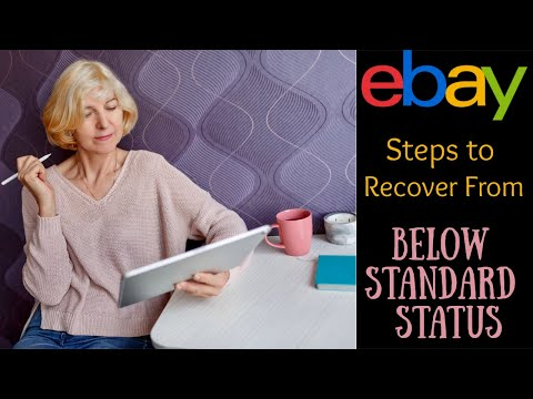 eBay Below Standard:   How to Recover from Account Limits and Suspension
