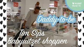 Daddy-To-Be Tim Sips shopt BABYUITZET met hulp van ZUSJE LIZA SIPS! | DADVLOG