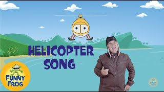 Helicopter Song - Flying in the Sky - Funny Frog