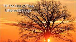 Till The End Of Time - A Beautiful Wedding Song