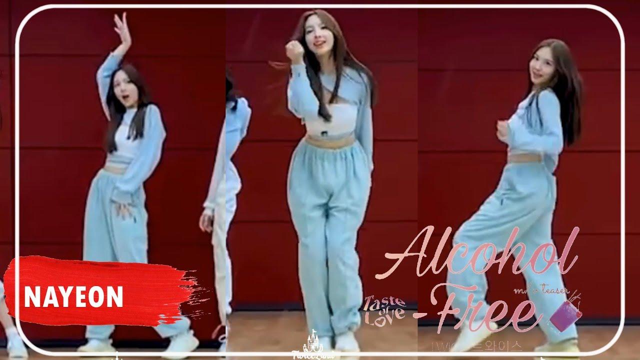 "TWICE NAYEON (트와이스 나연) focus-cam ""Alcohol-Free"" Dance  Choreography"