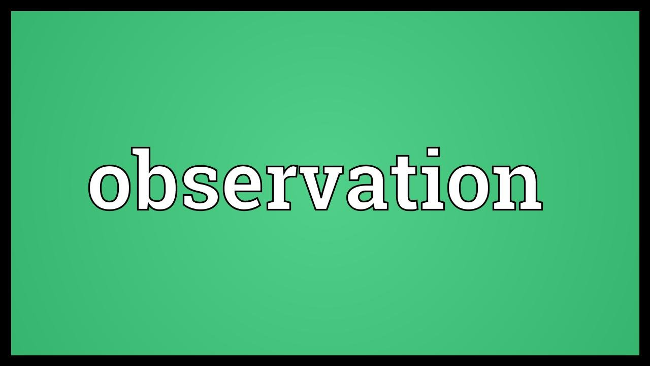 observation meaning   youtube
