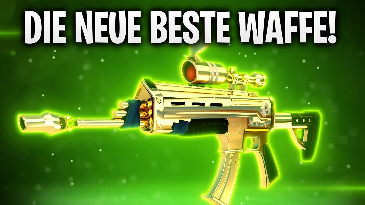 Die Neue Beste Waffe Fortnite Battle Royale