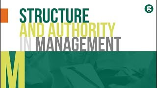 Structure and Authority in Management