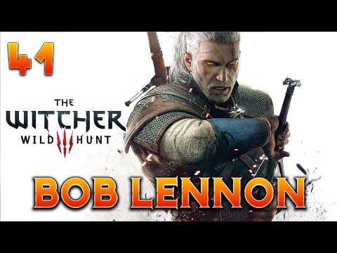 The Witcher 3 : Bob Lennon - Ep.41 : LE NUDISME DES ANCIENS !!!