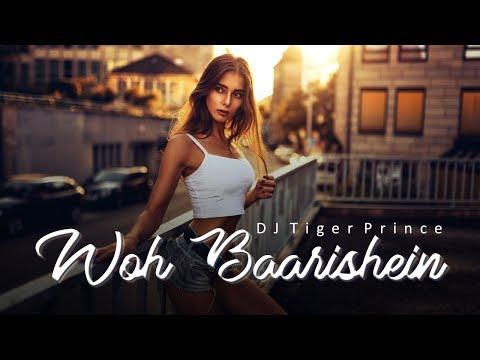 woh-baarishein-(remix)-ft---arjun-kanungo-|-ankita-|-dj-tiger-prince